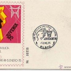 Sellos: SOBRE JUVENIA 75 BILBAO EXPOSICIÓN FILATELICA NACIONAL 5 ENERO 1975. Lote 54495295