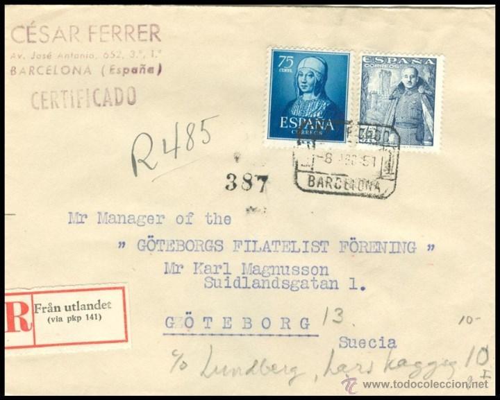 CARTA CERTIFICADA CIRCULADA,,,,,,,BARCELONA - SUECIA......1951 (Sellos - España - II Centenario De 1.950 a 1.975 - Cartas)