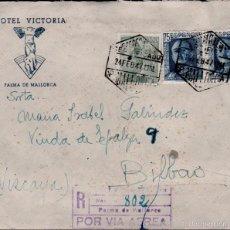 Sellos: L8-1 HISTORIA POSTAL PALMA DE MALLORCA - CARTA CIRCULADA DESDE EL HOTEL VICTORIA POR CORREO CERTIFIC. Lote 58719779