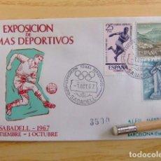 Sellos: FDC ESPAÑA 1967 EXPOSICION DE TEMAS DEPORTIVOS SABADELL 3500. Lote 80359533