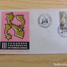 Sellos: FDC ESPAÑA 1957 III CONGRESO PESEBRISTA INTERNACIONAL BARCELONA. Lote 80361009