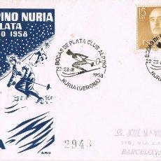 Sellos: 0405. CARTA CERTIFICADA NURIA (GERONA) 1958. CLUB ALPINO SKI. Lote 102947931