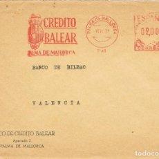 Sellos: 0402. CARTA PALMA DE MALLORCA (BALEARES) 1971. FRANQUEO MECANICO CREDITO BALEAR. Lote 115304123