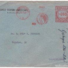 Sellos: F24-23- CARTA FRANQUEO MECÁNICO BANCO HISPANO AMERICANO BARCELONA 1957. Lote 119983295