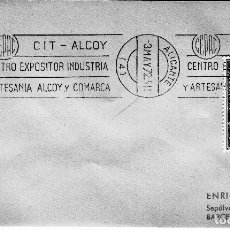 Sellos: SOBRE COMPLETO CON MATASELLO RODILLO ALICANTE - ALCOY 1972 - C.I.T. ALCOY. RARO, GOMIS 301 ALICANTE. Lote 121795266