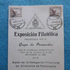 Sellos: DÍPTICO EXPOSICIÓN FILATÉLICA DE PONTEVEDRA. FRANQUEADO EN SEPTIEMBRE DE 1962.. Lote 145626618