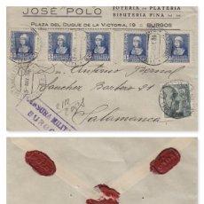 Sellos: BURGOS -CENSURA MILITAR -RMT JOYERÍA JOSE POLO VALORES DECLARADOS 5697 PTS SOBRE CARTA E ESPAÑOL . Lote 175709123