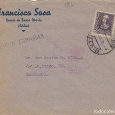 Sellos: CÁDIZ - PUERTO DE SANTA MARÍA CENSURA MILITAR- .RMTE FRANCISCO SOSA -SOBRE DE CARTA E. ESPAÑOL . Lote 175730044