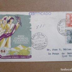 Sellos: BARCELONA 1952 CONGRESO EUCARISTICO CIRCULADA A LA FARGA DE BEBIE POR VIC. Lote 193981992