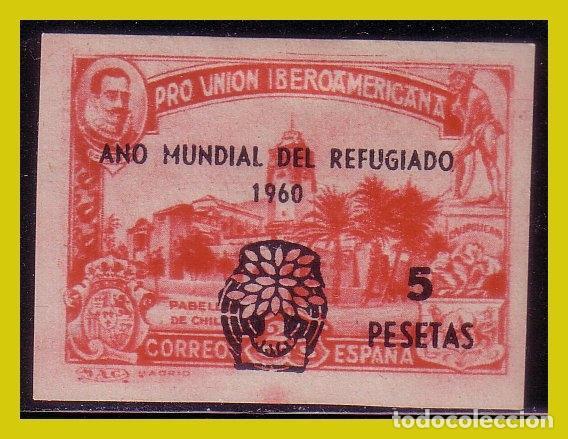 1960 AÑO MUNDIAL DEL REFUGIADO + 5 PTAS SOBRE EDIFIL Nº 573S (PAB. CHILE) * (Sellos - España - II Centenario De 1.950 a 1.975 - Nuevos)