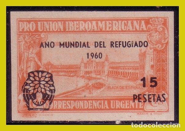 1960 AÑO MUNDIAL DEL REFUGIADO + 15 PTAS SOBRE EDIFIL Nº 582S (PZA. ESPAÑA DE SEVILLA) * * (Sellos - España - II Centenario De 1.950 a 1.975 - Nuevos)