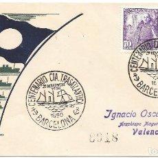 Sellos: SPD CENTENARIO CIA TRASATLANTICA BARCELONA. DE BARCELONA A VALENCIA 1950. Lote 210472992