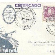 Sellos: SOBRE CONMEMORATIVO CENTENARIO CIA TRASATLANTICA. DE BARCELONA A MADRID. 1950. Lote 210473890