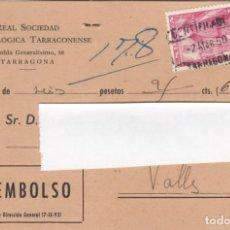 Sellos: TARJETA CONTRA REEMBOLSO DE R. SOCIEDAD ARQUEOLOGICA TARRACONENSE - MATASELLOS CERTIFICADO TARRAGONA. Lote 219200352
