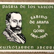 Sellos: SABINO ARANA (1865-1965) SELLO ORIGINAL REALIZADO POR EGI PNV CON MOTIVO CENTENARIO SU NACIMIENTO.. Lote 234363380