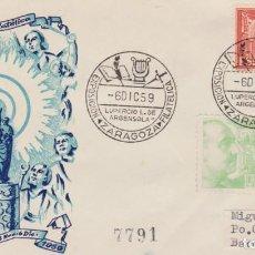Sellos: AÑO 1959 EDIFIL 1046-1241-1252 SPD FDC EXPO FILATELICA ZARAGOZA 1959. Lote 245786955