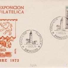 Selos: AÑO 1973 EDIFIL 1644 SPD FDC EXPO FLATELICA ZARAGOZA. Lote 253690515