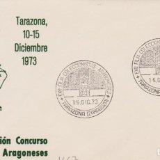 Selos: AÑO 1973 EDIFIL 1667 SPD FDC EXPOSICION FILATELICA TARAZONA. Lote 253691795