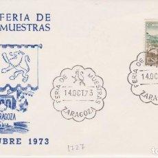 Selos: AÑO 1973 EDIFIL 1727 SPD FDC FERIA DE MUESTRAS DE ZARAGOZA. Lote 253692195