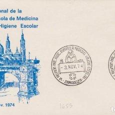 Sellos: AÑO 1974 EDIFIL 1653 SPD FDC VI REUNION ASOCIACION ESPAÑOLA MEDICINA E HIGIENE ESCOLAR ZARAGOZA. Lote 254357145