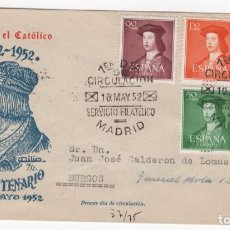 Sellos: 1952 SOBRE PD - V CENTENARIO NACIMIENTO FERNANDO CATÓLICO EDIFIL 1106/10 VC 78€. Lote 266576018