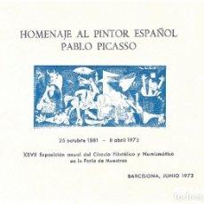 Sellos: HOMENAJE A PABLO PICASSO 1973. HOJA RECUERDO EXPOSICIÓN CÍRCULO FILATÉLICO Y NUMISMÁTICO.. Lote 286878828
