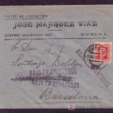 Sellos: ESPAÑA.(CAT.669).1933.SOBRE DE HUELVA.30 CTS.MAT. HUELVA. TRES MARCAS * BAJA EN APARTADOS *.MUY RARA. Lote 27441341