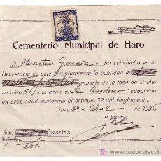 Sellos: ESPAÑA. FISCAL. 1936. RECIBO DEL CEMENTERIO MUNICIPAL DE HARO (LOGROÑO). REINTEGRADO CON FISCAL. R. Lote 25922899