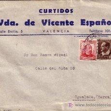 Sellos: ESPAÑA. 1935. SOBRE PUBLICIDAD PIELES DE VALENCIA A IGUALADA. 5 C. B. IBAÑEZ Y 25 C. ZORRILLA. LLDA.. Lote 22848695