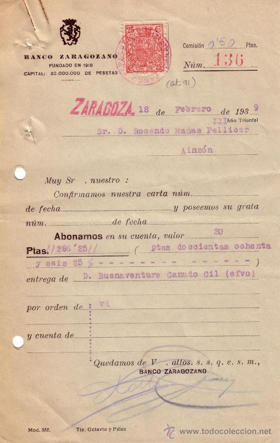 ESPAÑA. ZARAGOZA. 1939. DOCUMENTO BANCARIO REINTEGRADO CON SELLO FISCAL. MAGNÍFICO. (Sellos - España - II República de 1.931 a 1.939 - Cartas)