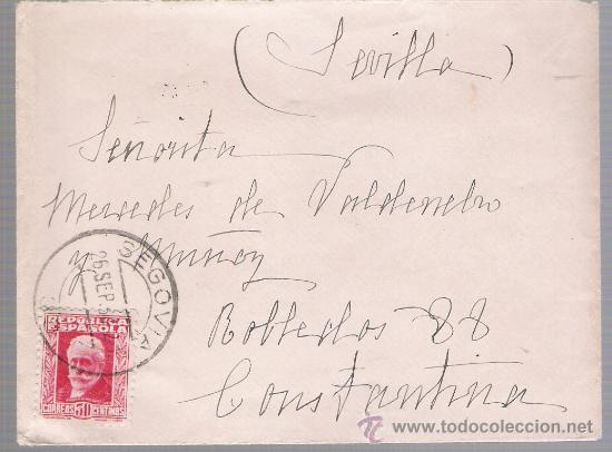 CARTA DE SEGOVIA A CONSTANTINA. DE 26 DE SEPTIEMBRE 1934. FRANQUEADA CON SELLO 659. (Sellos - España - II República de 1.931 a 1.939 - Cartas)