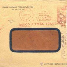Sellos: AÑO 1936.- SOBRE CON FRANQUEO MECÁNICO MUY NÍTIDO Y CIERRE DE CENSURA. Lote 34005409
