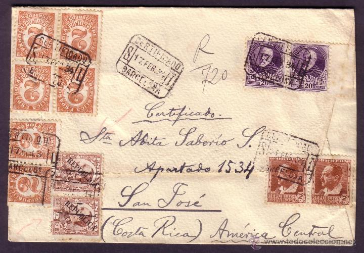 ESPAÑA.(CAT.662,666,678,490,GÁLVEZ 19). 1934. SOBRE CERTIFICADO DE BARCELONA A COSTA RICA. RARÍSIMA. (Sellos - España - II República de 1.931 a 1.939 - Cartas)