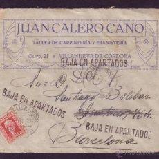 Sellos: ESPAÑA.(CAT.669).1933.SOBRE PUBLICIDAD DE VILLANUEVA DE CÓRDOBA (CÓRDOBA).TRES MARCAS DE APARTADOS.. Lote 24866436