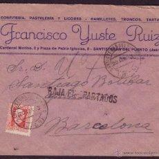 Sellos: 1933.SOBRE DE SANTISTEBAN DEL PUERTO (JAÉN).MAT.FECHADOR.MARCA *BAJA EN APARTADOS*.MAGNÍFICA Y RARA.. Lote 25855267