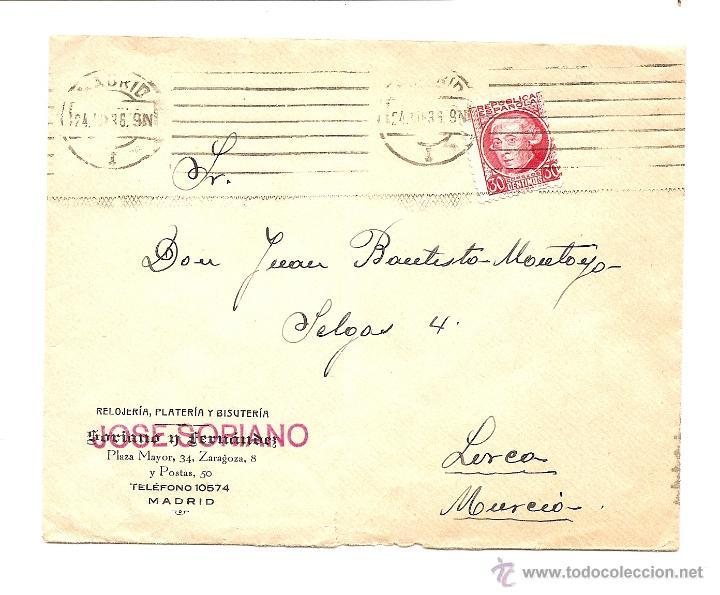 CARTA CIRCULADA DE MADRID A LORCA (MURCIA) JUNIO 1936 - RELOJERÍA JOSÉ SORIANO (Sellos - España - II República de 1.931 a 1.939 - Cartas)