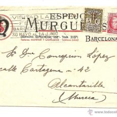 Sellos: CARTA CIRCULADA DE BARCELONA A ALCANTARILLA (MURCIA) AÑO 1936 - ESPEJOS MURGUÍA S.A.. Lote 40894454