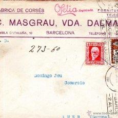 Sellos: . CARTA FABRICA CORSES OFELIA C MASGRAU VDA DALMAU BARCELONA . Lote 43656003
