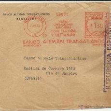 Sellos: BARCELONA CC A BRASIL FRANQUEO MECANICO NUM 79 BANCO ALEMAN TRANSATLANTICO CON CENSURA. Lote 46584957