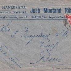 Sellos: CARTA CON BISECTADO DE MANRESA- TRANSPORTES LA MANRESANA DE JOSÉ MUNTANÉ RIBO DIRIGIDA A REUS. Lote 53631221