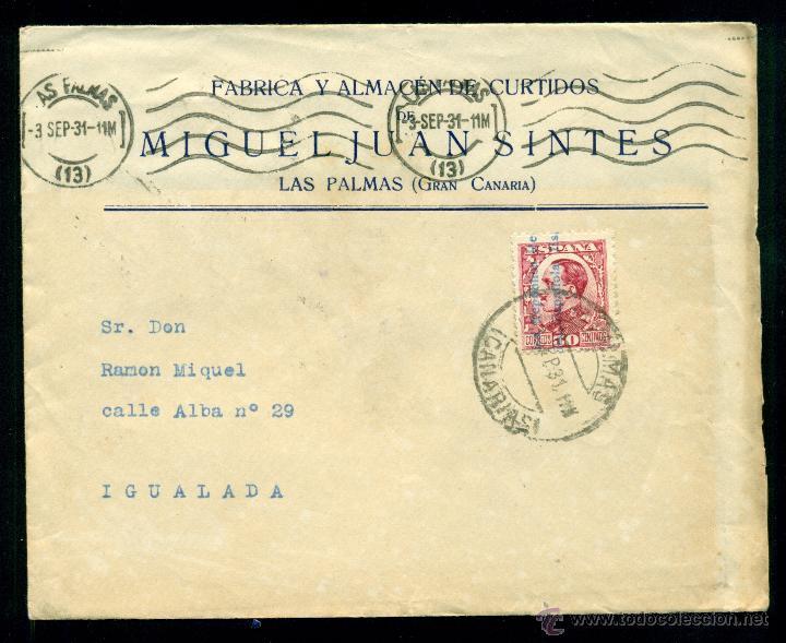 * BONITA CARTA REPÚBLICA 1931 LAS PALMAS (CANARIAS)-IGUALADA, EDIFIL 599 FECHADOR Y RODILLO LUJO * (Sellos - España - II República de 1.931 a 1.939 - Cartas)