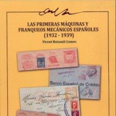 Sellos: FRANQUEOS MECÁNICOS (FRANQUÍGRAFOS) ESPAÑOLES 1932-1939. INCLUYE LOS PRIMEROS 112 AUTORIZADOS. Lote 52608252