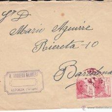 Sellos: CARTA DE M. ANGUERA GILAVERT DE ALFORJA- TARRAGONA . Lote 53394553