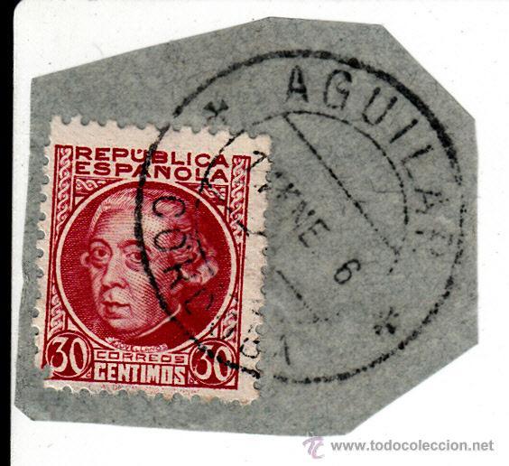 S/FRAGMENTO. EDIFIL 687. MATº AGUILAR (CORDOBA). (Sellos - España - II República de 1.931 a 1.939 - Usados)