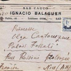 Sellos: SOBRE DEL BAR YAUCO DE IGNACIO BALAGUER DE BARCELONA-DIRIGIDA A LA PRINCESA ....DEL PALAIS FOSSATI. Lote 55403120