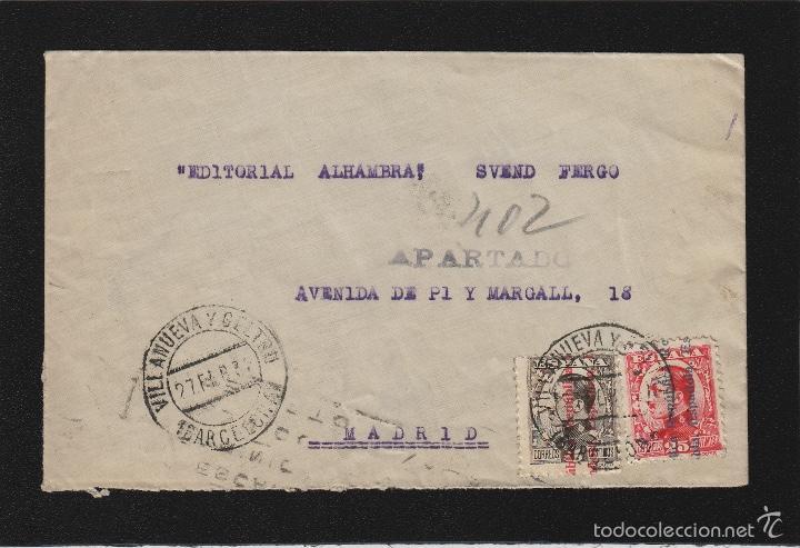 CARTA VILLANUEVA Y GERTRU ( BARCELONA ) 1932 / MADRID FRANQUEO ALFONSO XIII REPÚBLICA. CON LLEGADA (Sellos - España - II República de 1.931 a 1.939 - Cartas)