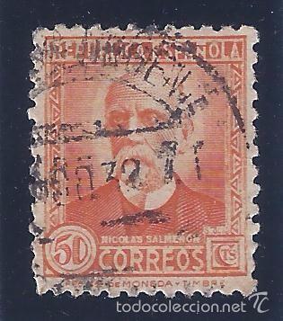 EDIFIL 661 PERSONAJES (NICOLÁS SALMERÓN) 1931-1932. LUJO. VALOR CATÁLOGO: 21 €. (Sellos - España - II República de 1.931 a 1.939 - Usados)