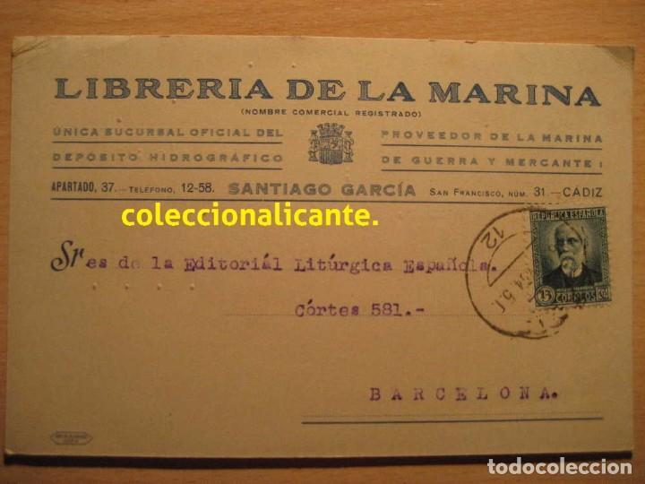 CÁDIZ 1934 - LIBRERÍA DE LA MARINA - POSTAL CIRCULADA SEGUNDA REPÚBLICA ESPAÑOLA - BONITA (Sellos - España - II República de 1.931 a 1.939 - Cartas)