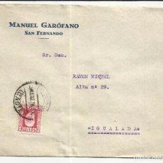 Sellos: CIRCULADA 1931 DE SAN FERNANDO CADIZ A IGUALADA BARCELONA. Lote 81831396