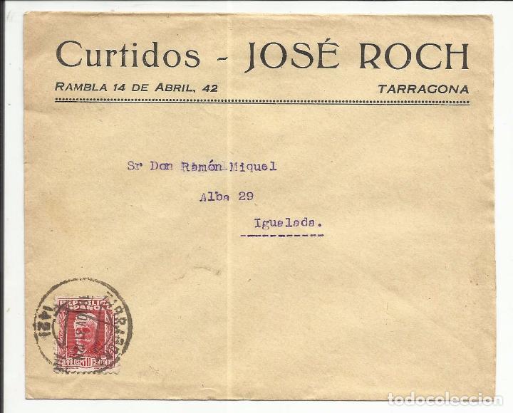 CIRCULADA 1931 DE TARRAGONA A IGUALADA BARCELONA CON FECHADOR LLEGADA (Sellos - España - II República de 1.931 a 1.939 - Cartas)